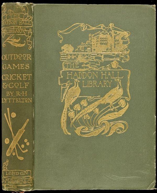 229: Cricket & Golf by Lyttelton London 1901 1st ed
