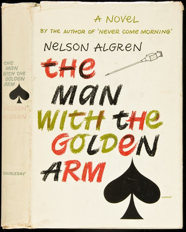 1: Nelson Algren The Man With the Golden Arm