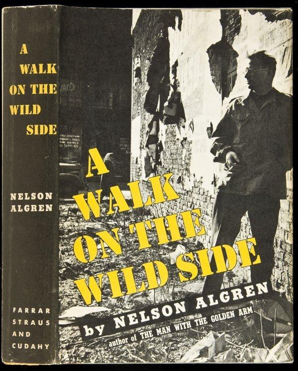 2: Nelson Algren A Walk on the Wild Side 1st Edn