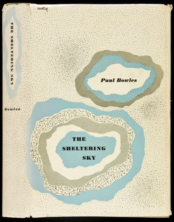 8: Paul Bowles The Sheltering Sky 1st Edition
