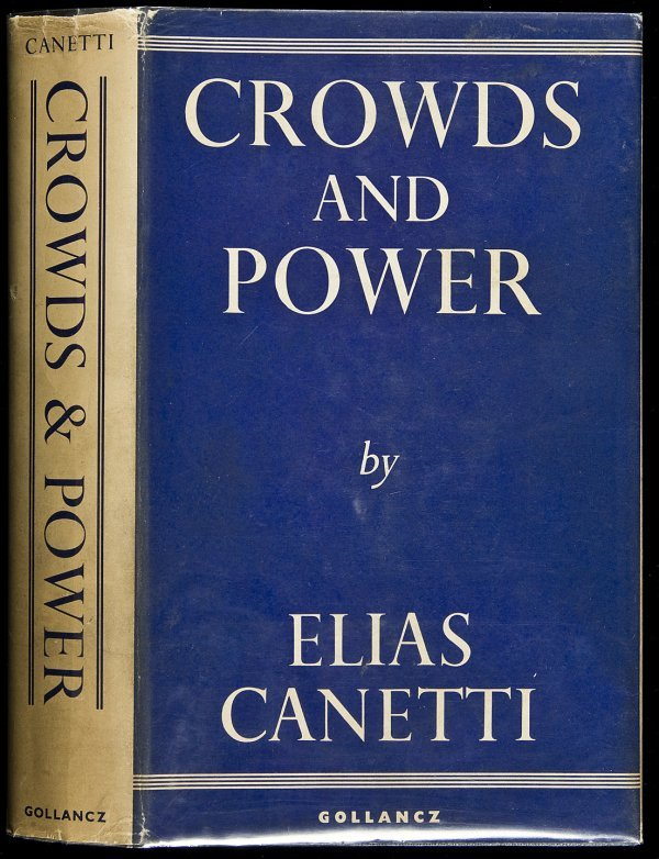 20: Crowds & Power signed by Elias Canetti 1st in dj - 2