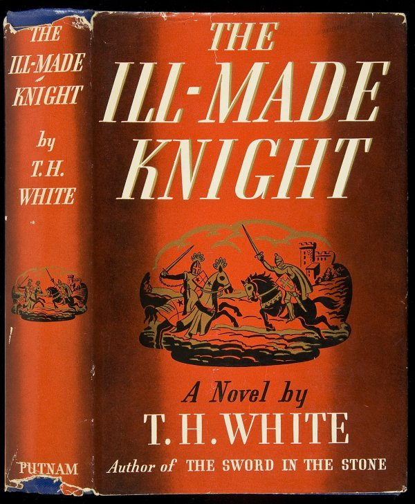 190: T.H. White The Ill Made Knight