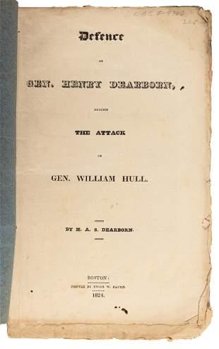 Defense of Dearborn against attacks of Gen. Hull.