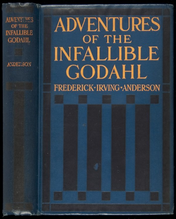 7: Adventures of the Infallible Godahl 1st ed