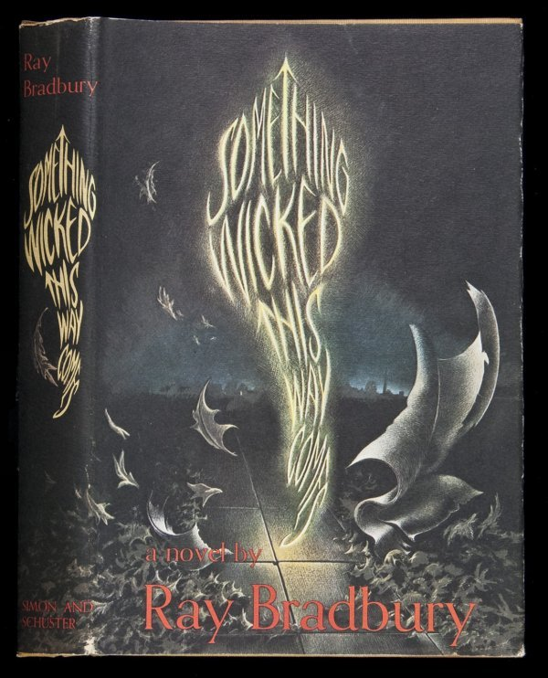 19: Ray Bradbury Something Wicked 1st edition in dj