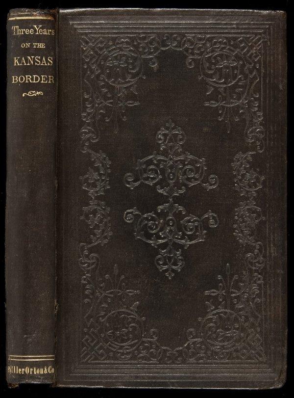 15: Three Years on the Kansas Border 1856