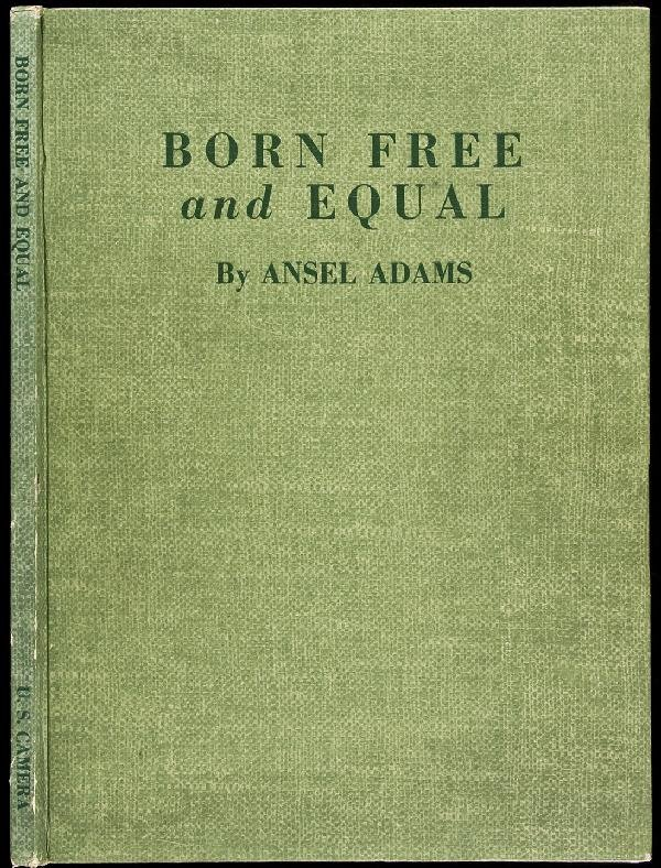 1: Ansel Adams Born Free and Equal