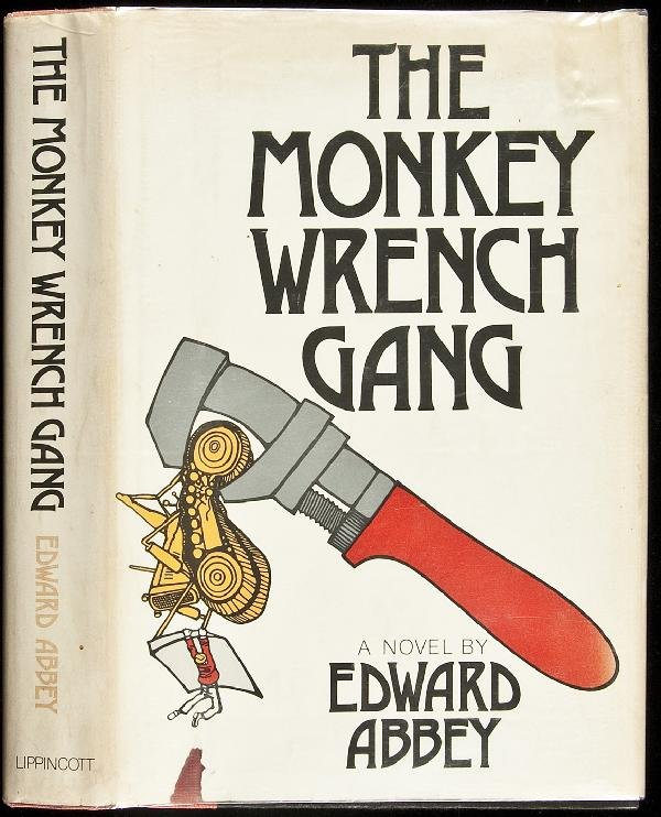 1: Edward Abbey The Monkey Wrench Gang