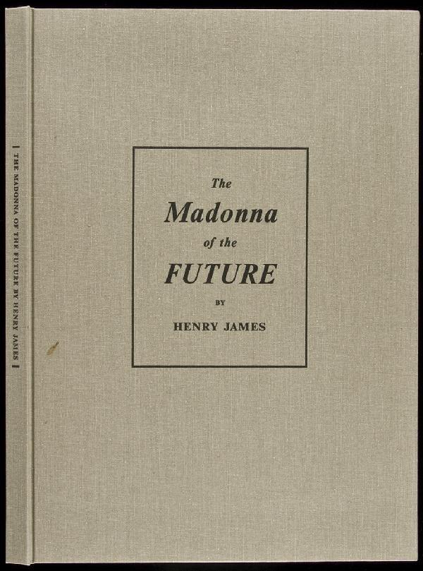 6: Henry James Madonna of Future Arion Press ltd ed.
