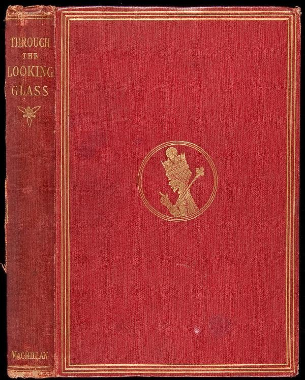 23: Lewis Carroll, Through the Looking-Glass 1st Ed.