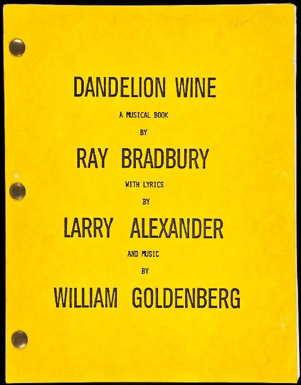 15: Bradbury Dandelion Wine: A Musical Book