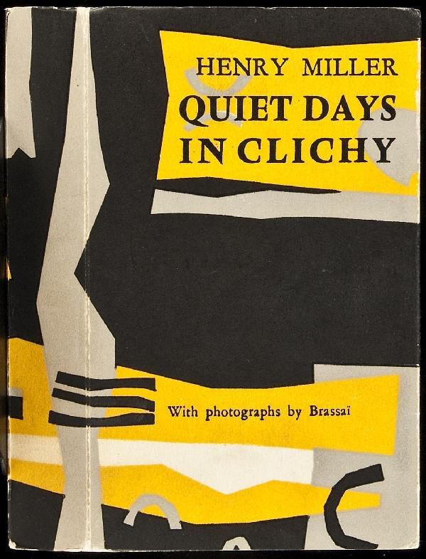 134: Quiet Days in Clichy 1st in wrapper Henry Miller