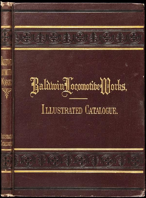 18: Baldwin Locomotive Works Catalogue 1881