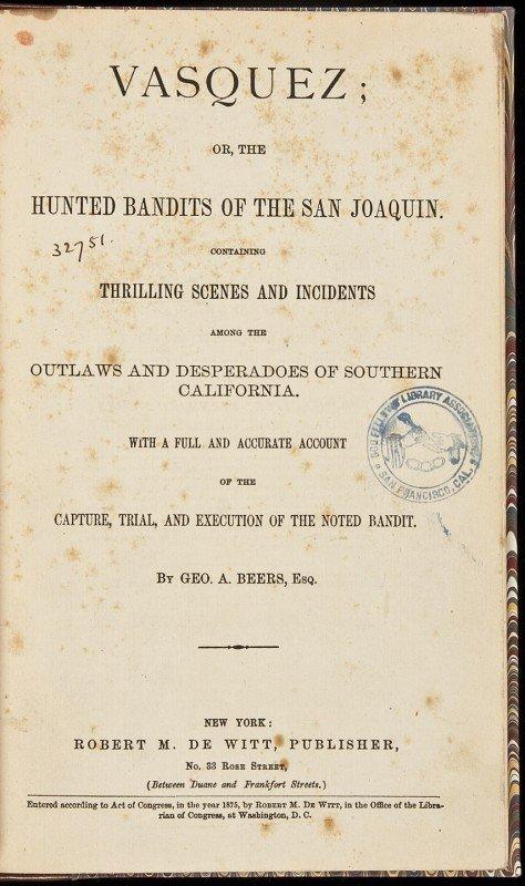 7: Hunted Bandits of San Joaquin 1875 1st ed.
