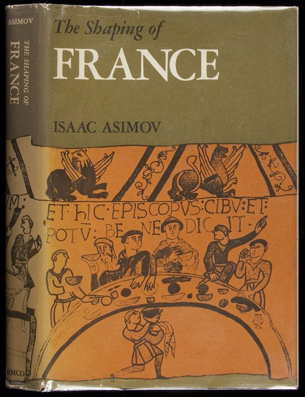 11: Isaac Asimov The Shaping of France