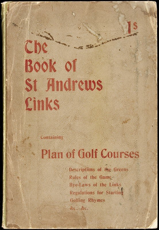 20: Book of St. Andrews Links 1st ed w/maps 1898