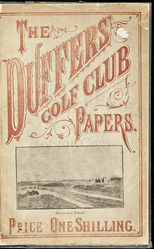 406: Duffers' Golf Club Papers rare! 1891 by Dr. Stone