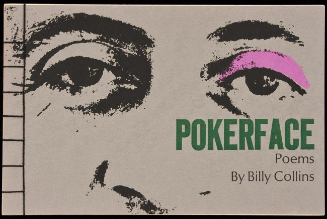 22: Pokerface by Billy Collins, signed 1/400 copies