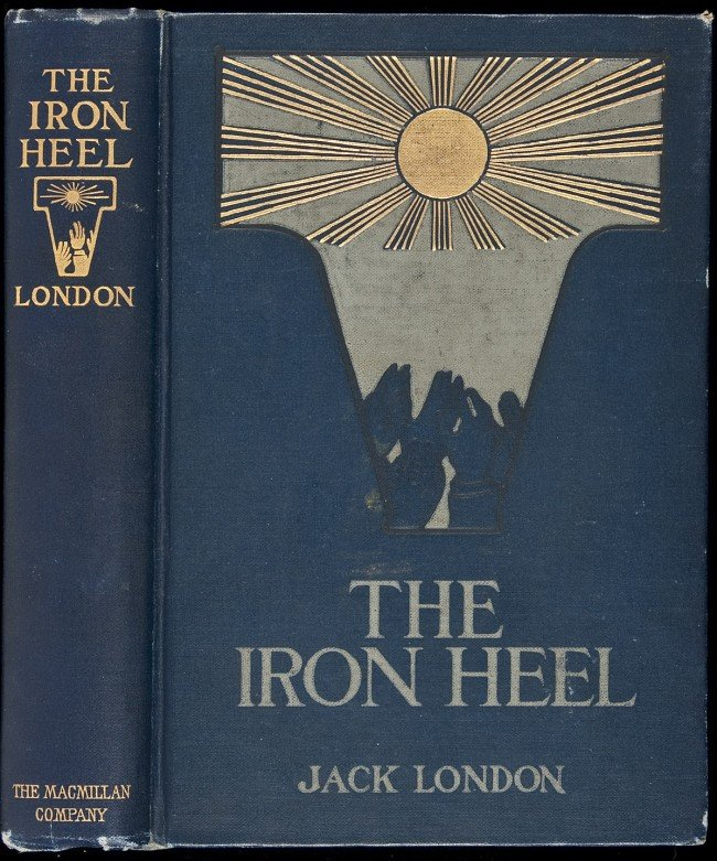 98: Jack London - The Iron Heel First Edition