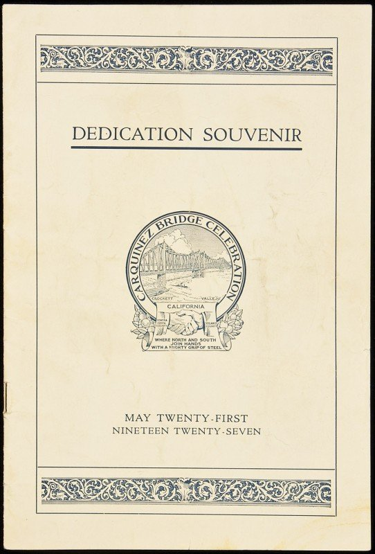 19: Dedication Souvenir, Carquinez Bridge 1927