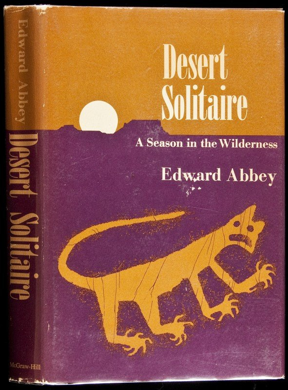 1: Desert Solitaire by Edward Abbey 1st in dj