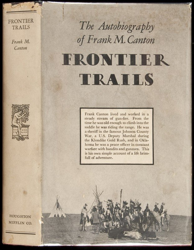 15: Frontier Trails Autobiography of Frank M. Canton