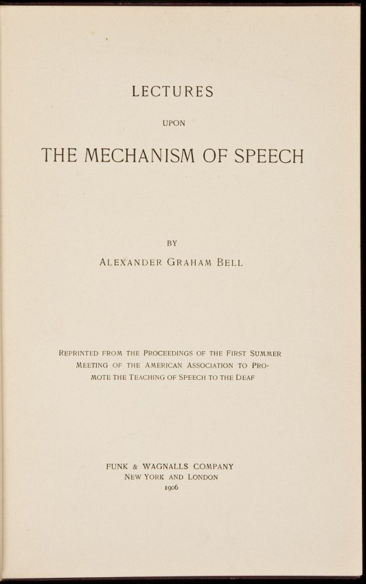18: Bell's Lectures on Speech 1st ed. 1906