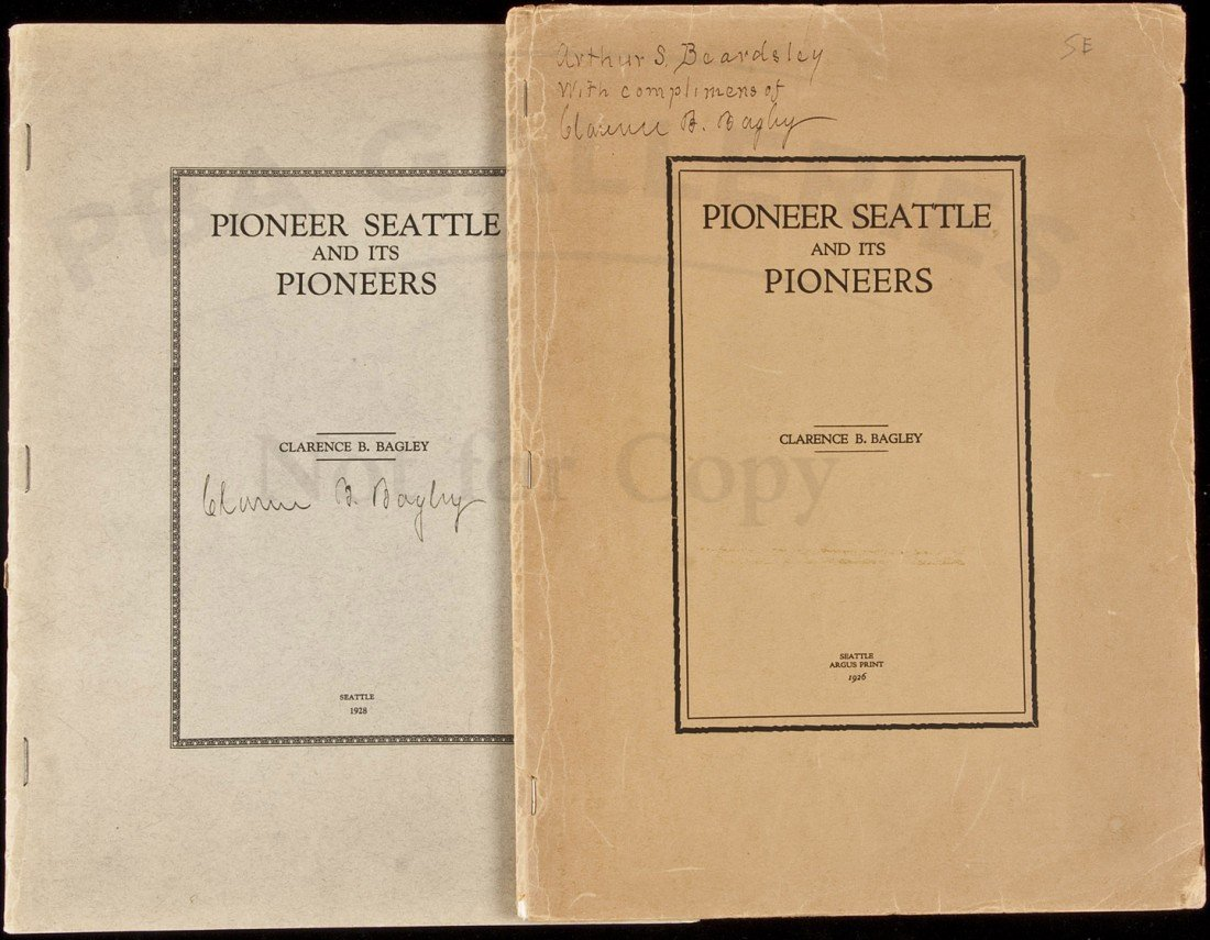 8: Pioneer Seattle and Its Pioneers 2 eds 1926;1928