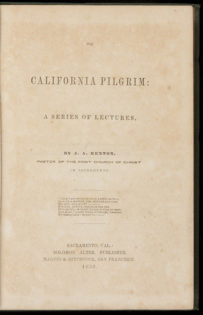 18: The California Pilgrim: A Series of Lectures 1853