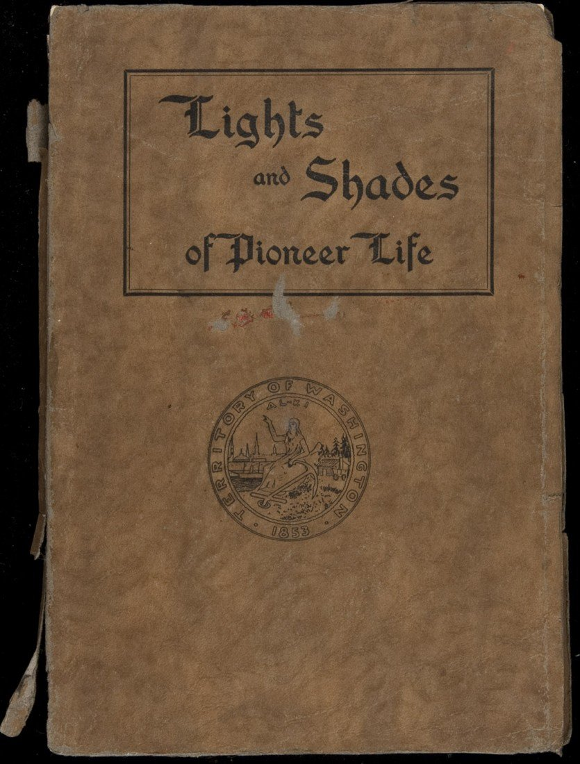 22: Lights and Shades of Pioneer Life on Puget Sound