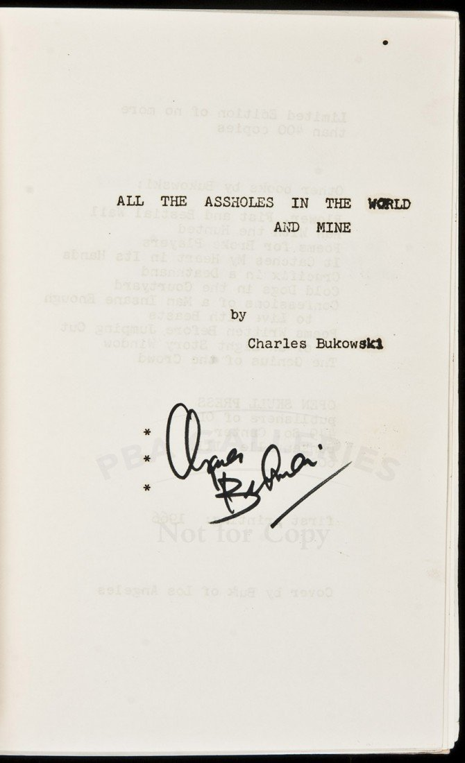 5: Bukowski All the Assholes in the World and Mine