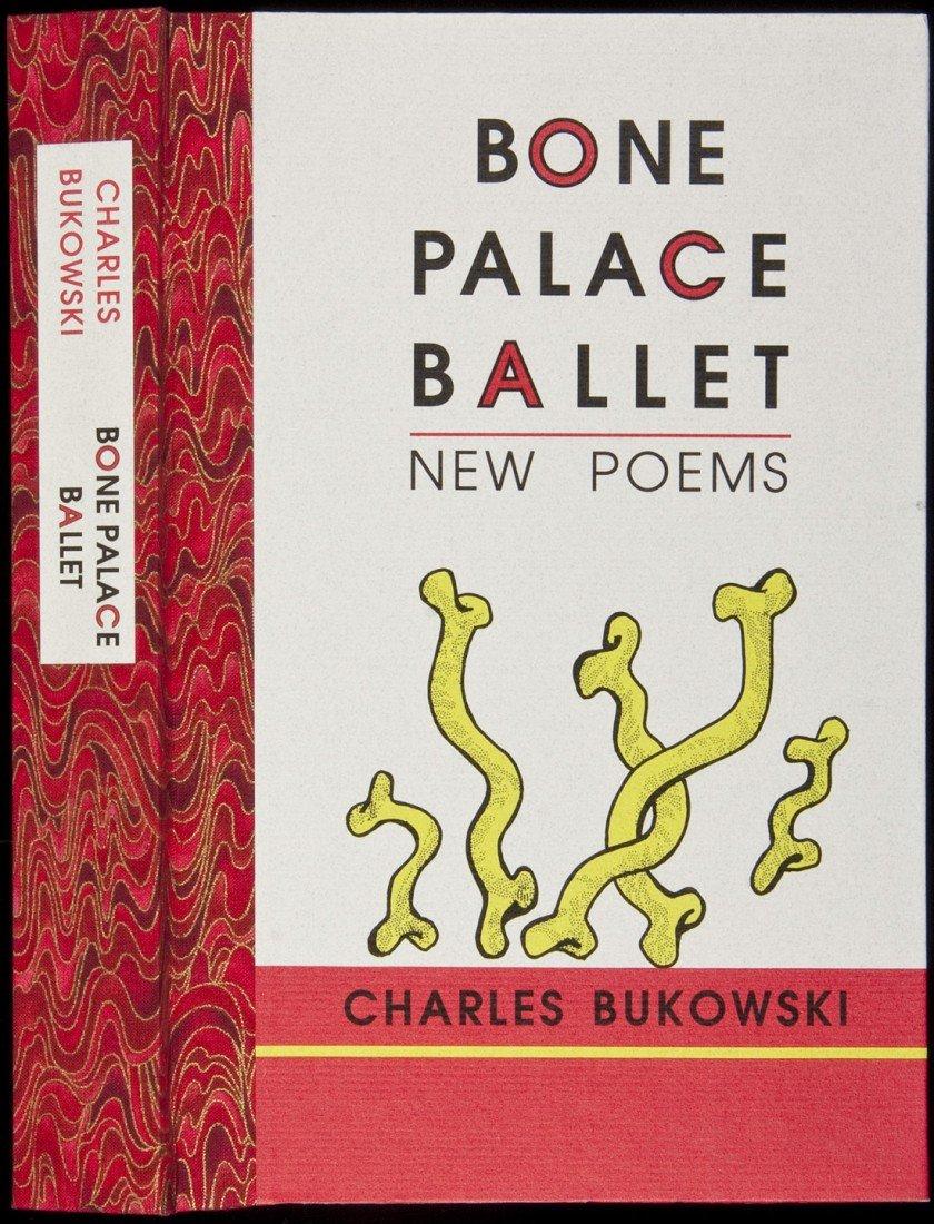 20: Bukowski Bone Palace Ballet 1 of 26 copies