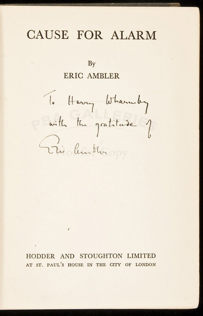 4: Cause for Alarm inscribed by Ambler to Wharmby