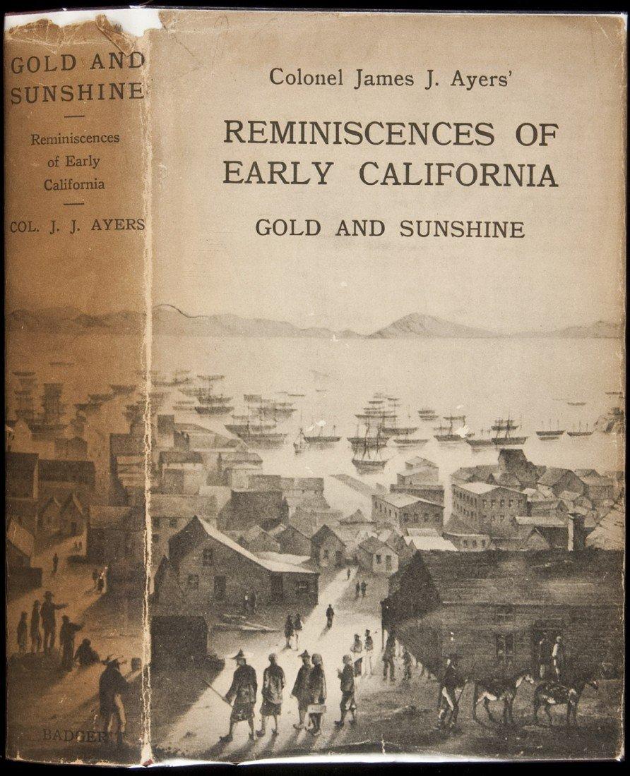 22: Gold & Sunshine Reminiscences of Early California