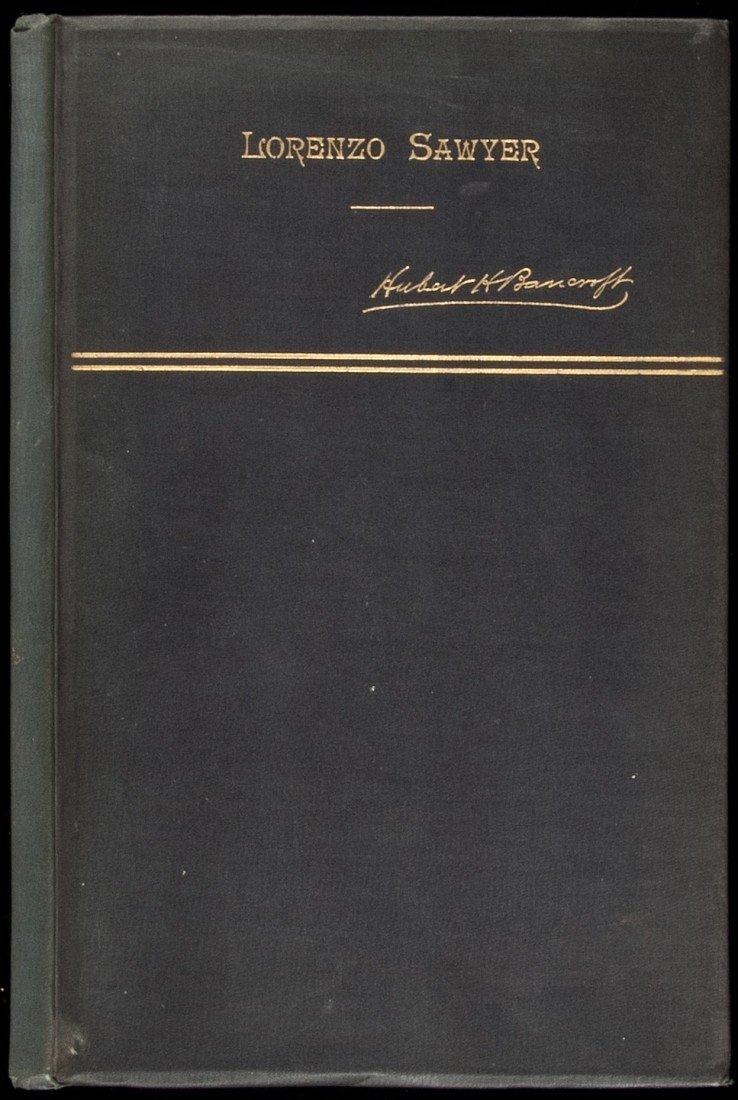 23: History of the Life of Lorenzo Sawyer