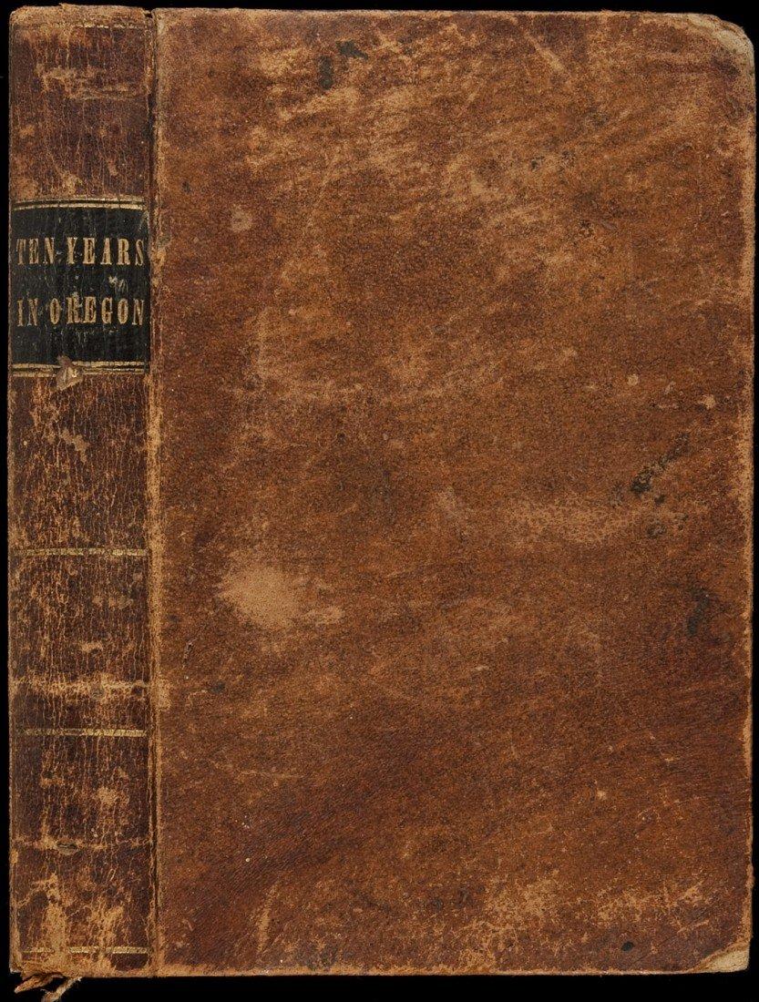 7: Ten Years In Oregon 1848