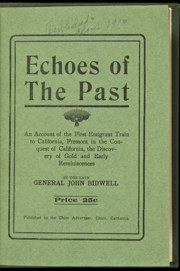 18: Bidwell's Echoes of the Past