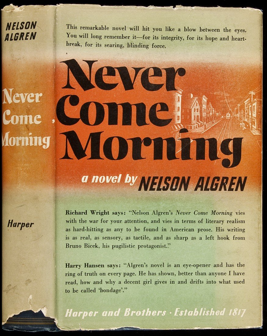 2: Never Come Morning 1st in dj by Nelson Algren