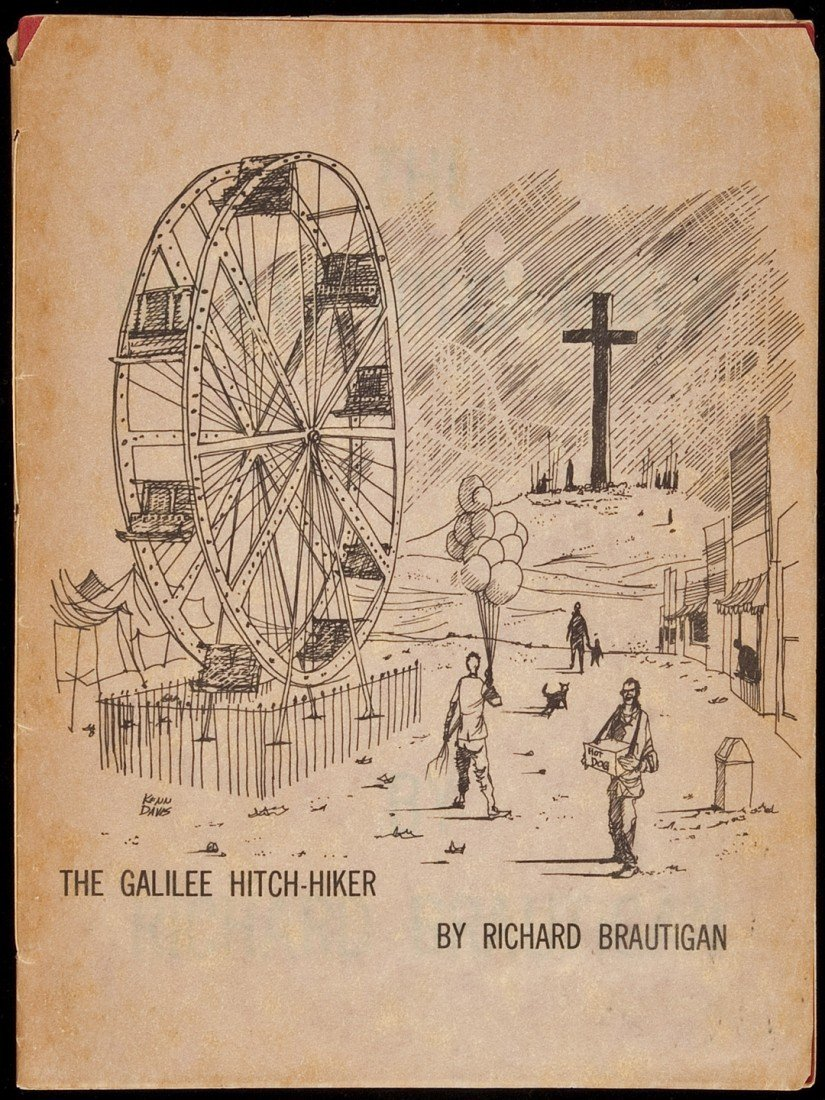 13: Richard Brautigan Galilee Hitch-Hiker 1st Edition