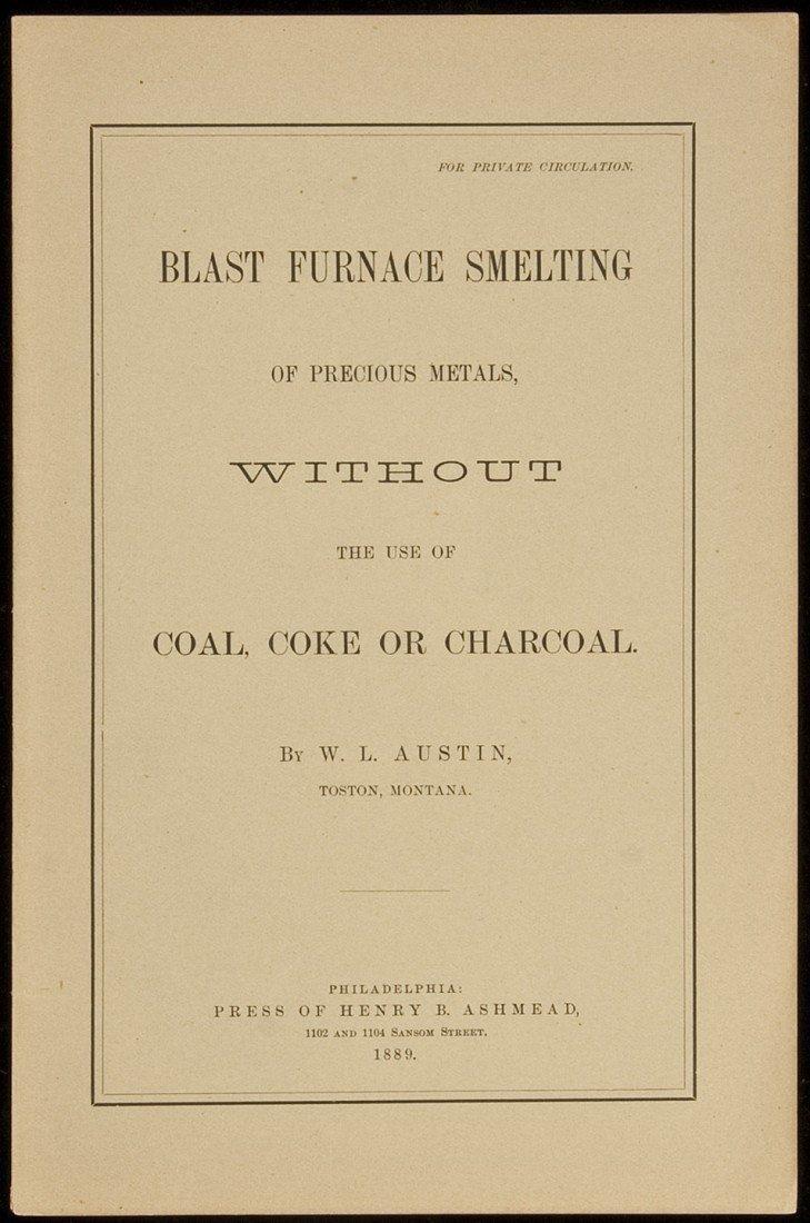 6: Blast Furnace Smelting of Precious Metals 1889