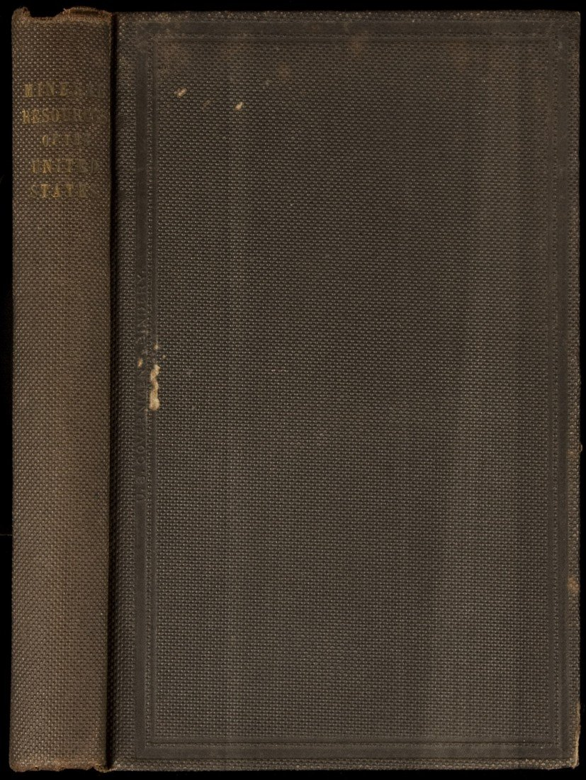 19: J. Ross Browne, Mineral Resources of U.S. 1st Ed.