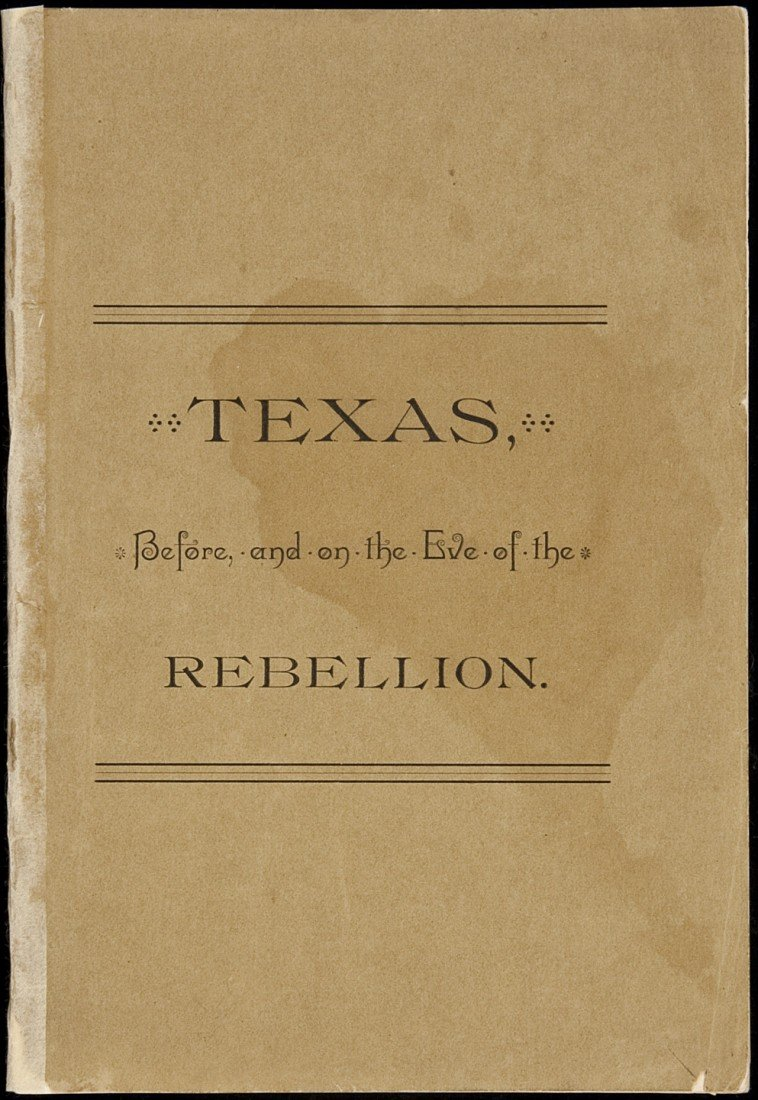 14: Texas, Before, and on the Eve of the Rebellion