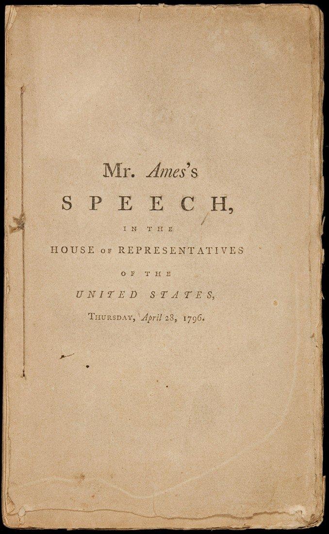 6: Fisher Ames on the Jay Treaty 1796