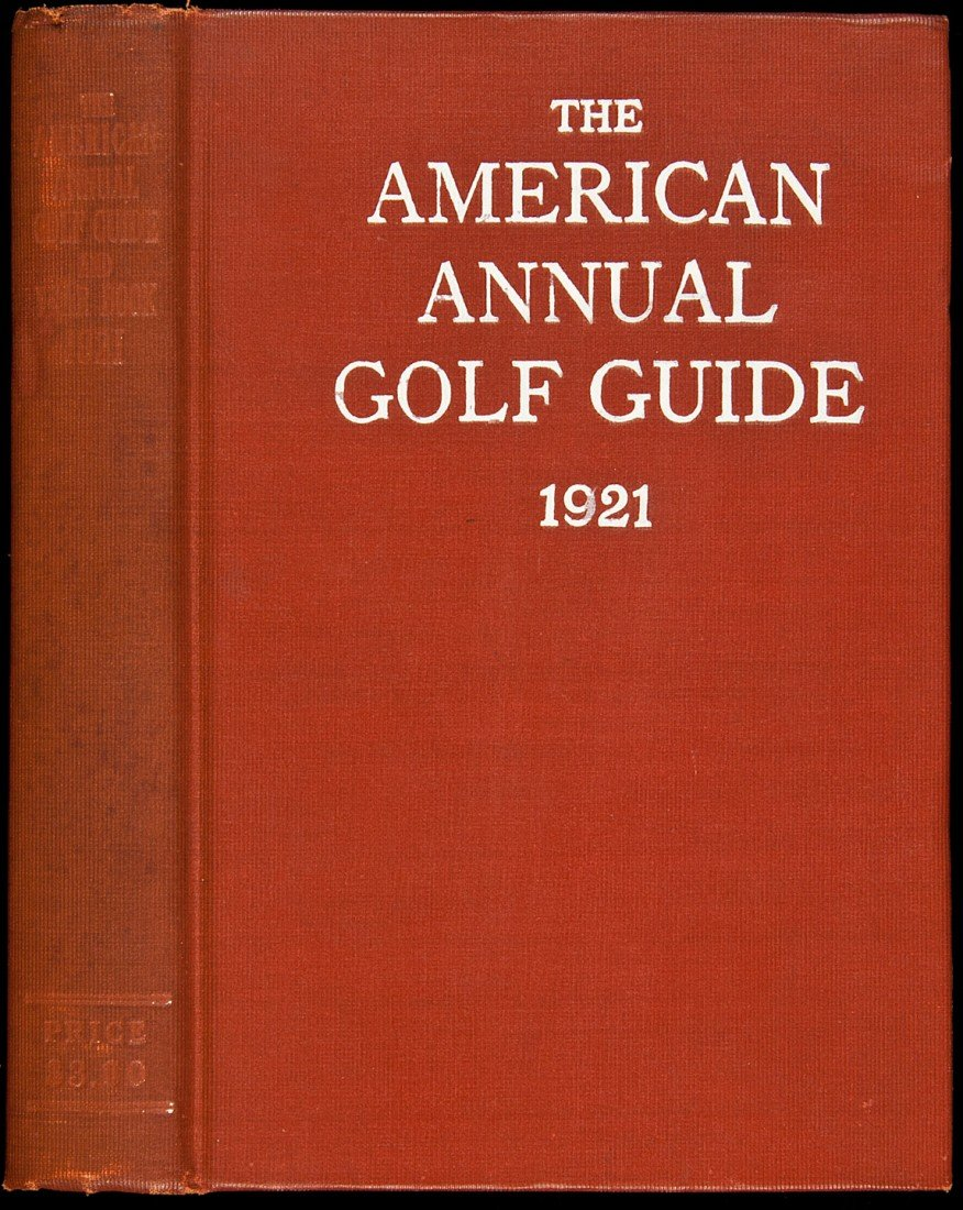 3: The American Annual Golf Guide and Year Book 1921