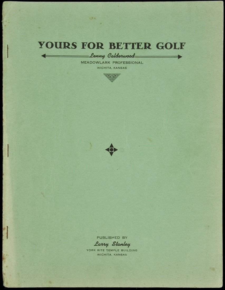 22: Yours for Better Golf by Lenny Calderwood 1940