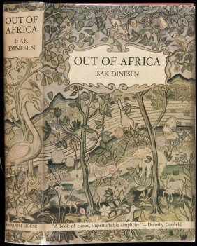 Out Of Africa By Isak Dinesen 1st US Ed In Dj