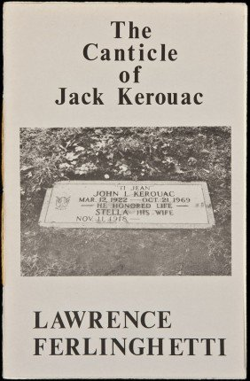 Canticle Of Jack Kerouac By Ferlinghetti 1/26