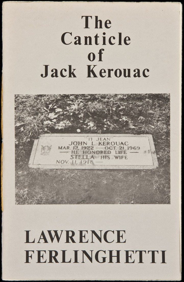 74: Canticle of Jack Kerouac by Ferlinghetti 1/26