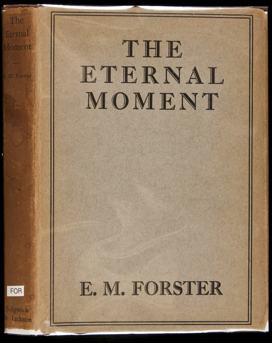 83: E.M. Forster The Eternal Moment 1st Edition