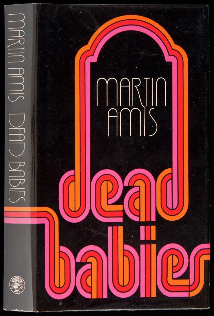 8: Martin Amis Dead Babies signed